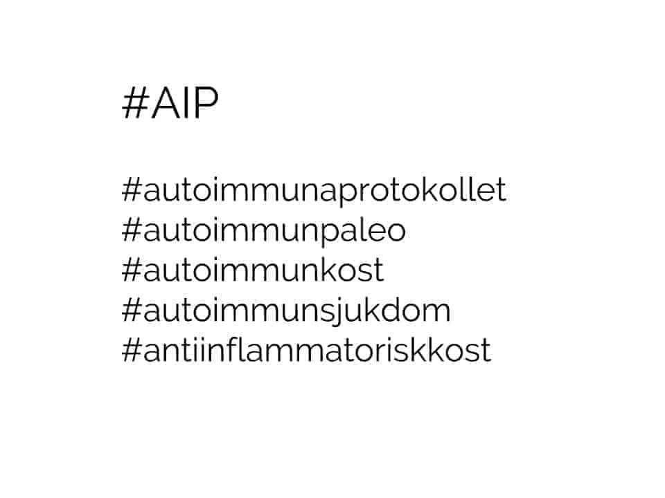 Vad är AIP (autoimmuna protokollet/autoimmun paleo)?
